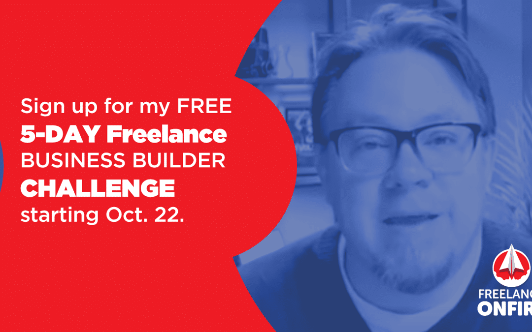 1 week until the Freelance Business Builder Challenge