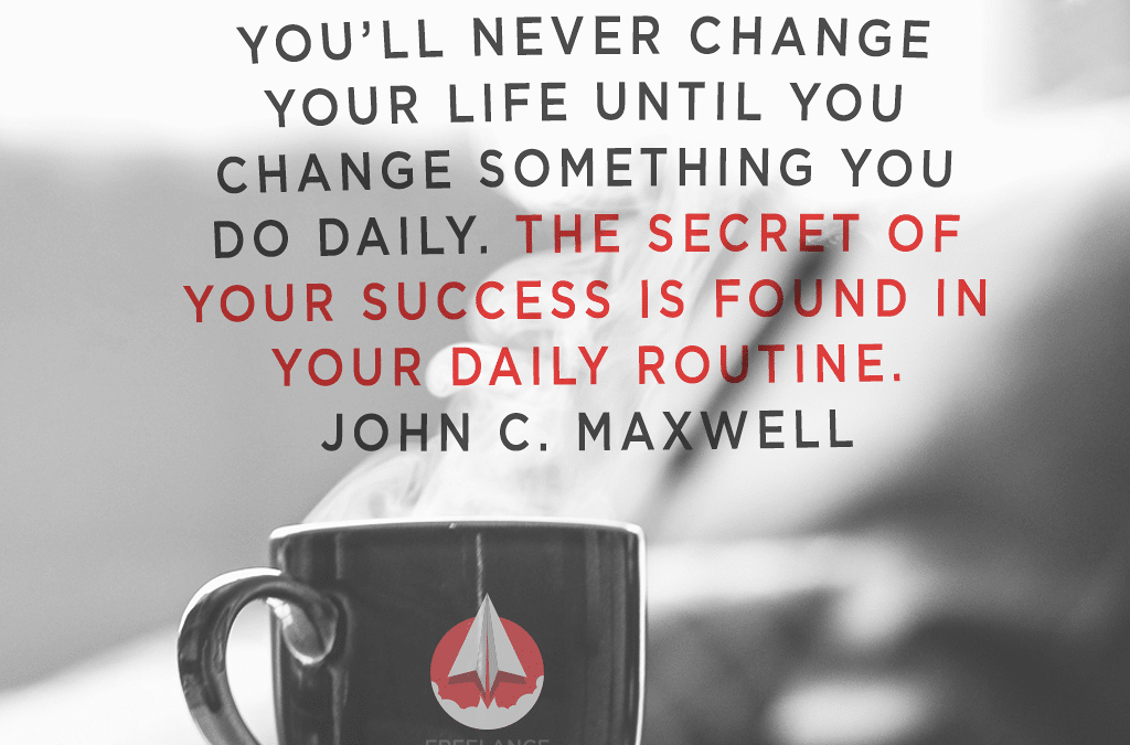 Success is found in your daily routine